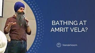 Bathing before Amrit vela