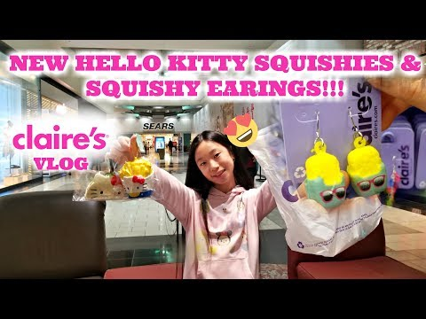 NEW HELLO KITTY SQUISHIES AT CLAIRE'S LICENSED BY SANRIO PLUS SQUISHY EARINGS!!! CLAIRE'S VLOG