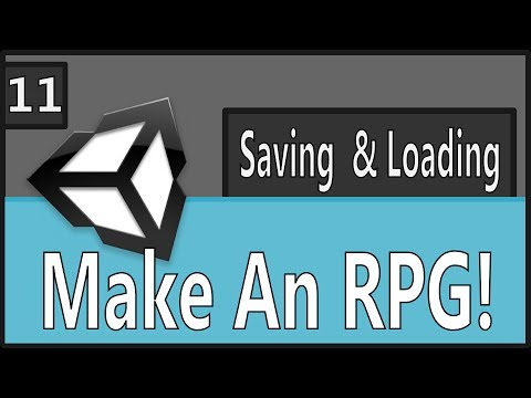 Make An RPG Episode 11: Saving and Loading [Unity, C#]