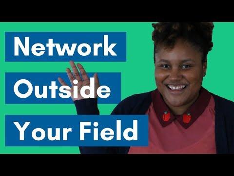 5 Reasons To Network With People Outside Your Field
