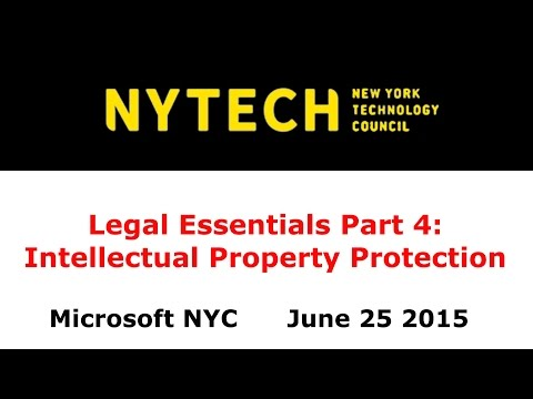 Legal Essentials Part 4: Intellectual Property Protection