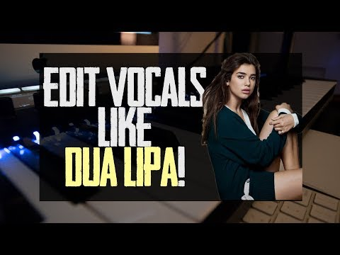 How Dua Lipa's Vocals Are Mixed and Edited