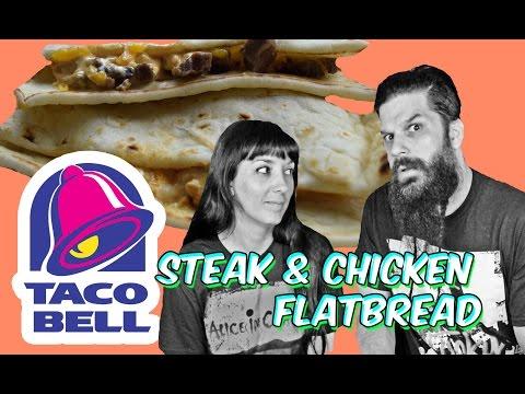 Taco Bell - Steak & Chicken Flatbread - Review