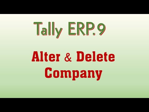 How to Alter and Delete Company in Tally ERP 9