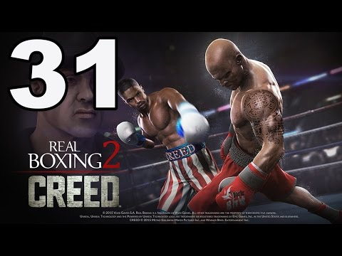 Real Boxing 2: CREED - Gameplay Walkthrough Part 31 - Chapter 4: Stage 10 (iOS, Android)