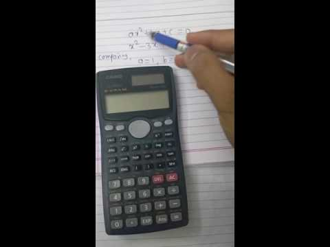 How to solve quadratic equation by using Casio fx 991MS calculator