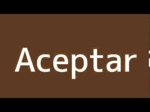 How to say Accept in Spanish