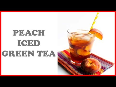 Peach Iced Green Tea Recipe