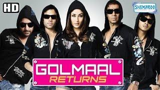 Golmaal Returns (HD) - Ajay Devgn | Kareena Kapoor | Arshad Warsi | Shreyas Talpade |Tusshar Kapoor