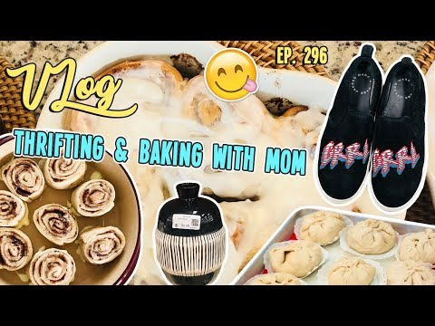 DAILY THRIFT VLOG & BAKING WITH MOM   VLOG EP. 296