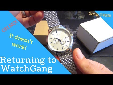 Returning a Watch to Watchgang - February 2018