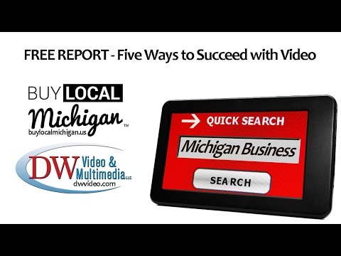 Promoting Michigan Business with video