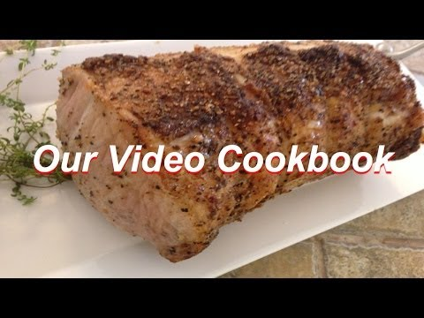 How to Roast a Pork Loin Best Recipe | Our Video Cookbook #131