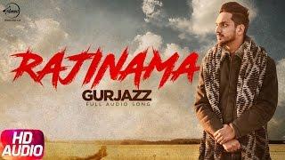 Rajinama (Full Audio Song) | Gurjazz | Punjabi Audio Song Collection | Speed Records