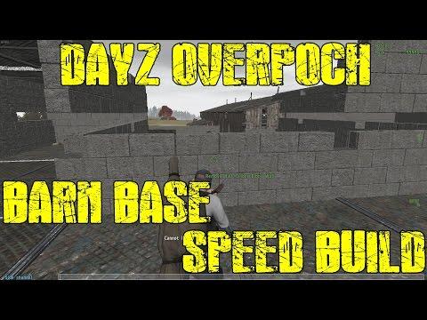 Dayz Overpoch - Barn base Building - Speed build - Part 1