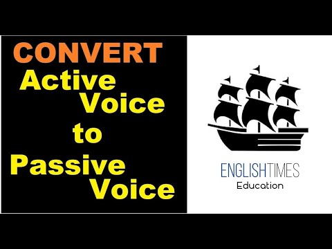How to change Active to Passive - Active Vs Passive Voice - Part 2 - English Times Education