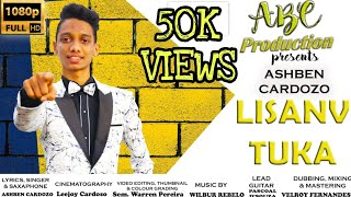 Lisanv Tuka Ashben Cardozo Konkani Song 2021 PLEASE DO NOT DOWNLOAD