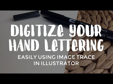 Digitize Your Hand Lettering Easily Using Image Trace in Illustrator
