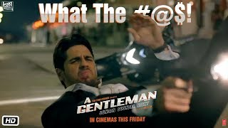 A Gentleman - Sundar, Susheel, Risky | What The #@$! | Sidharth | Jacqueline | Raj & DK