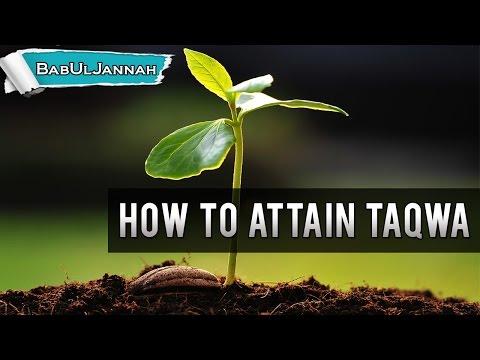 How To Attain Taqwa - Nouman Ali Khan | Powerful Reminder | BabUlJannah