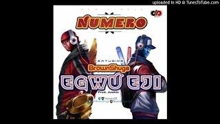 Numero - Egwu Eji Feat. Brownshuga