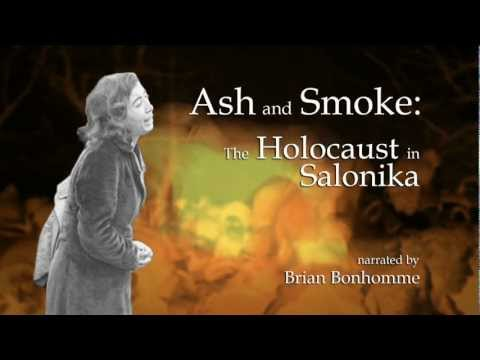 Ash & Smoke: The Holocaust in Salonika (Opening)