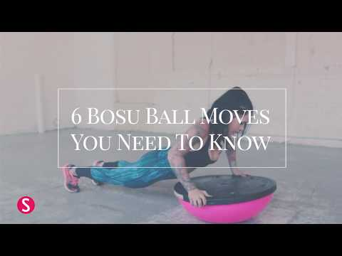 6 Bosu Ball Moves You Need To Know | SHAPE