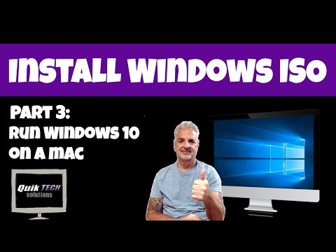 Part 3 - How To Run Windows 10 On A Mac