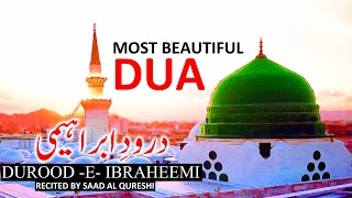 MOST BEAUTIFUL DUA ᴴᴰ | Heart Touching Darood Shareef ᴴᴰ - Listen Every Day!