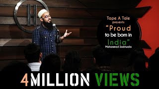 Proud To Be Born In India - Mohammed Sadriwala | Kahaaniya - Storytelling Open Mic by Tape A Tale