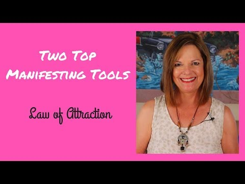Two Top Manifesting Tools