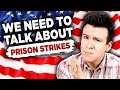 We Need To Talk About Why Prisoners in the US Are Striking...