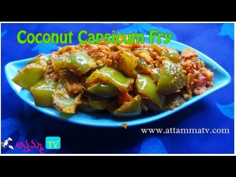 How to Cook Capsicum coconut fry (కాప్సికం వేపుడు ).:: by Attamma TV ::.