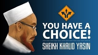 You Have A Choice! ᴴᴰ ┇ Kinetic Typography ┇ by Sheikh Khalid Yasin ┇ TDR Production ┇