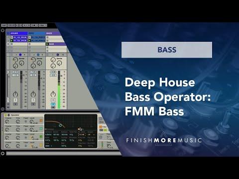 Ableton Deep House Bass Operator Tutorial 2 - FM Bass