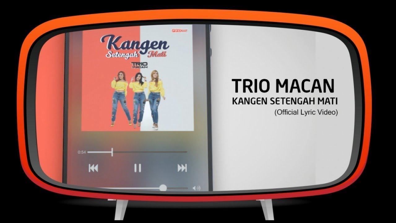 Trio Macan - Kangen Setengah Mati