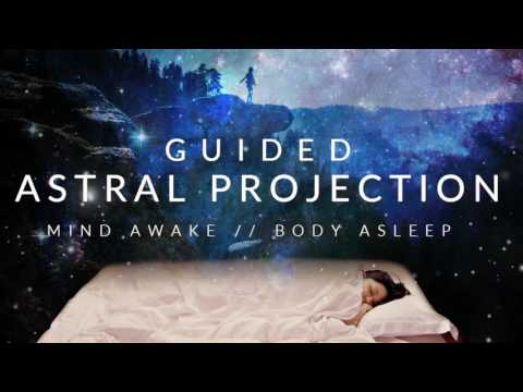 Guided Astral Projection Technique Meditation // Mind Awake, Body Asleep