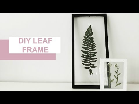 DIY PRESSED LEAF FRAME