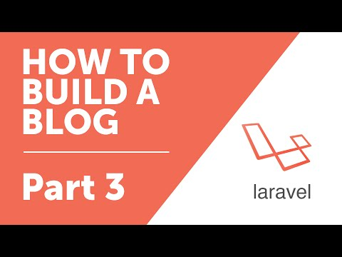 Part 3 - Getting Started [How to Build a Blog with Laravel 5 Series]