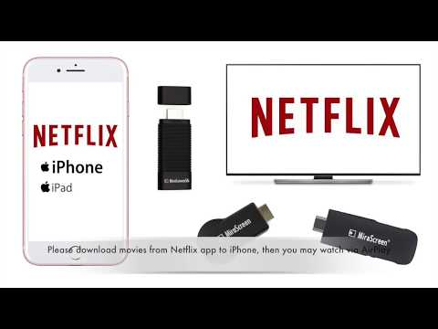 How to watch Netflix via AirPlay or Miracast