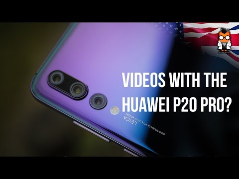 Huawei P20 Pro - Video Camera Walkthrough: App, Settings, Stabilization and Quality