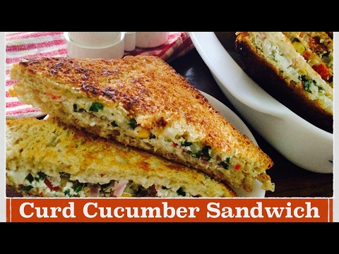 Curd Sandwich Recipe | How to make Dahi/Yogurt Cucumber Sandwich | Easy healthy breakfast recipe
