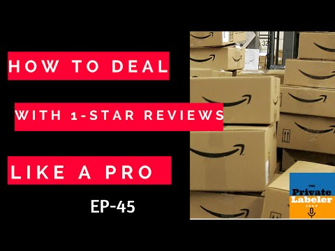 How To Deal With 1-Star Reviews Like A Pro-Amazon FBA Tips