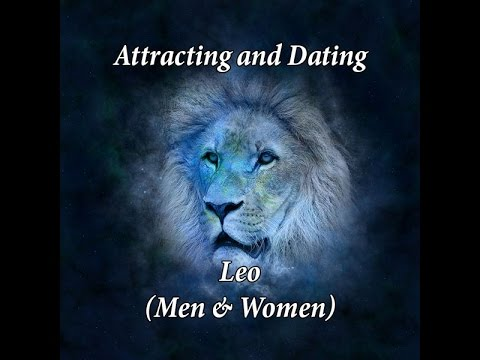 Attracting & Dating a Leo (Men and Women)