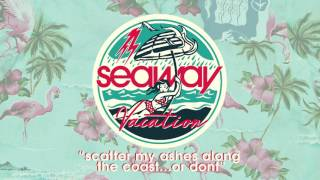 "Seaway ""Scatter My Ashes Along the Coast...Or Don"