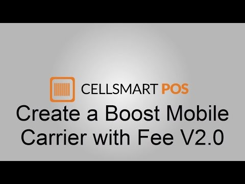 How to Create a Boost Mobile Carrier With Fee in CellSmart POS V2.0