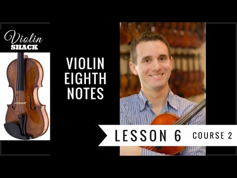 LEARN THE VIOLIN | Course 2.6 - Eighth Notes on Violin