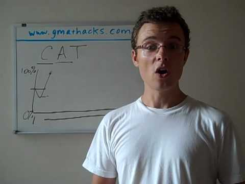 GMAT Hacks: Intro to the Computer Adaptive Test (CAT)