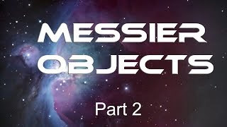 Messier Objects [Part 2]