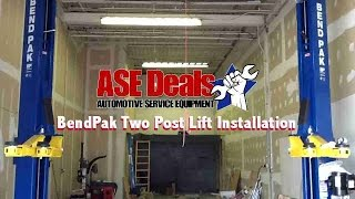 BendPak 2 Post Lift Installation with ASEDeals.com